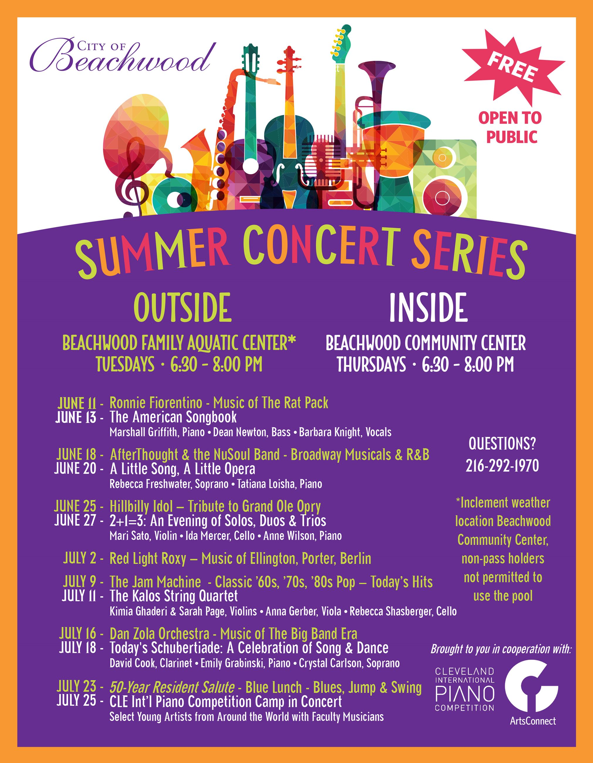 Summer Concert Series schedule. Call 216-292-1970 for more information.
